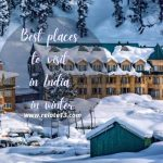 Best Places To Visit India (In winter)